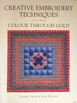 Creative Embroidery Techniques Using Colour Through Gold 金色を使ったクリエイティブな刺繍技法