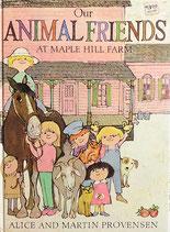 Our Animal Friends at Maple Hill Farm  かえでがおか農場のなかまたち アリス&マーティン・プロヴェンセン