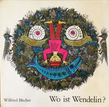 Wo ist Wendelin?ウェンデリンはどこ? Wilfried Blecher