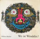 Wo ist Wendelin?ウェンデリンはどこ? Wilfried Blecher