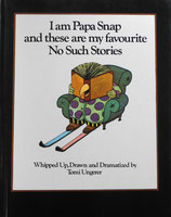 I am Papa Snap and These are My Favourite No Such Stories トミー・ウンゲラー