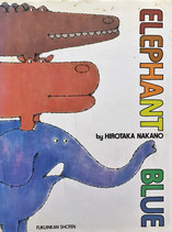 ELEPHANT BLUE ぞうくんのさんぽ 英語版