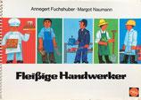 Fleißige Handwerker  Margot Naumann はたらきもののしょくにんさん