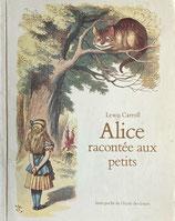 Alice racontee aux petits  Lewis Carroll John Tenniel