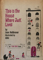 This Is the House Where Jack Lives  by Aliki an I Can Read Book