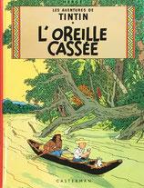 L'Oreille Cassee エルジェ Les Aventures de TINTIN