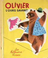 OLIVIER L'ours Savant  les albums roses Bernice Myers