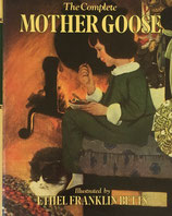 The Complete Mother Goose Ethel Franklin Betts