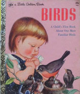 BIRDS A Child's First Book About Our Most Familiar Birds  エロイーズ・ウィルキン a Little Golden Book