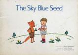The Sky Blue Seed そらいろのたね