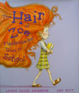 The Hair of Zoe Fleefenbacher Goes to School ゾーイ・フリーフェンバッカーの髪ががっこうへ