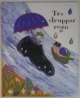 Tre droppar regn あまつぶ3つ  ヘルシング