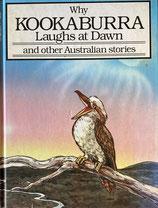 Why Kookaburra Laughs At Dawn オーストラリアのお話