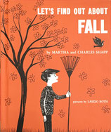 Let's Find Out About FALL  by Martha and Charles Shapp pictures by Laszlo Roth ソノシート付