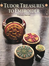 Tudor Treasures to Embroider  Pamela Warner