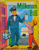 Milkman Bill    A Rand McNally Junior Elf Book