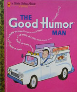 The Good Humor Man   a Little Golden Book Classic
