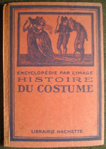 HISTOIRE DU COSTUME  (HISTORY OF COSTUME)