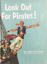 Look Out For Pirates! Beginner Books  by Iris Vinton