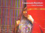 Guatemala Rainbow  グアテマラ・レインボー