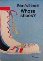 Whose Shoes?  Brian Wildsmith  ブライアン・ワイルドスミス