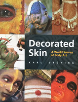 Decorated Skin A World Survey of Body Art Karl Gröning