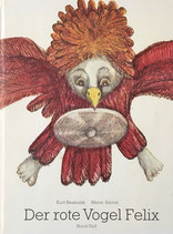 Der rote Vogel Felix 赤い鳥フェリックス Marie Sarraz