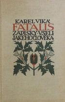 FATALIS zápisky všelijakeho člověka ヨゼフ・ラダ 1910