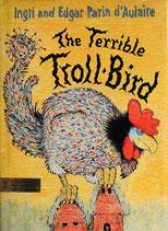 The Terrible Troll Bird トロールのばけものどり   イングリ&エドガー・ドーレア