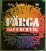 Färga garn och tyg   Råbergh Hilkka スウェーデン羊毛染色の本