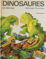 DINOSAURES et detritus マイケル・フォアマン