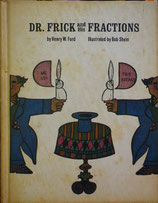 DR.FRICK and His FRACTIONS   フリック博士とその分身