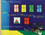 Das Haus zum Regenbogen マリアンヌ・シール The house to the rainbow