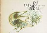 Die fremde Feder 異国の春 Edda Reinl エダ・ラインル