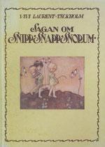 Sagan om Snipp-Snapp-Snorum  スニップ、スノップ、スノーラムのおはなし