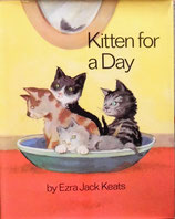 Kitten for a Day   きみ こねこだろう?  エズラ・ジャック・キーツ