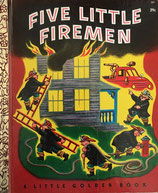 Five Little Firemen a little golden book