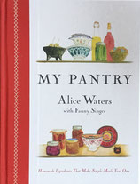 My Pantry Alice L. Waters