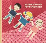 Katrin und die Puppenkinder カトリーヌと人形の子どもたち Eva Hinze エバ・ハインズ