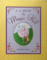 The Magic Hill  A.A.Milne   魔法の丘   Isabel Bodor Brown