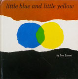 little blue and little yellow    Leo Lionni  レオ・レオーニ