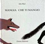 MANGIA CHE TI MANGIO   Iera Mari  イエラ・マリ