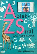 Ablak-Zsiráf Képes  Gyermeklexikon まどからキリン A-Z子どもひゃっかじてん