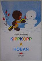 Kippkopp a hóban ゆきのなかのキップコップ  マレーク・ベロニカ
