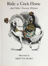 Ride a Cock Horse and Other Nursery Rhymes Mervyn Peake