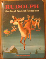 RUDOLPH the Red-Nosed Reindeer /A BIG GOLDEN BOOK