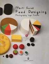 Martí Guixé Food Designing