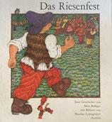 Das Riesenfest Eine Geschichte von Max Bolliger mit Bildern von Monika Laimgruber きょじんのおまつり モニカ・レイムグルーパー ドイツ語版