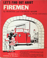 Let's Find Out About Firemen
