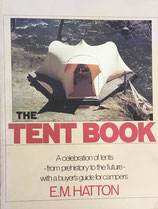 The tent book E. M. Hatton
